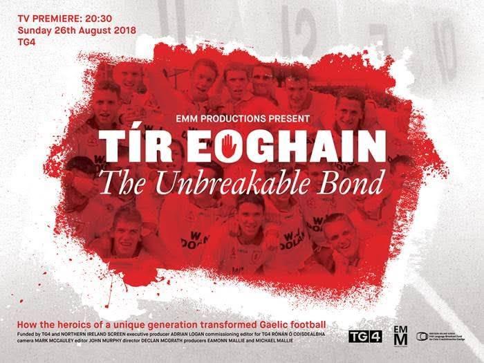 Tg4 To Air New Documentary Tír Eoghain The Unbreakable Bond